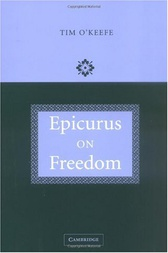Epicurus on Freedom by Tim O'Keefe