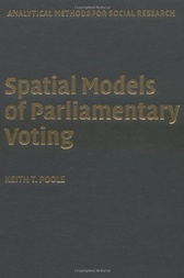 Spatial Models of Parliamentary Voting by Keith T. Poole