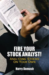 Fire Your Stock Analyst by Harry Domash