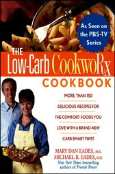 The Low-Carb CookwoRx Cookbook by Mary Dan Eades