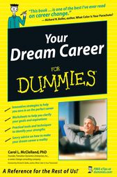Your Dream Career For Dummies by Carol L. McClelland