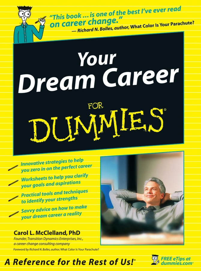 Download Ebook Your Dream Career For Dummies by Carol L. McClelland Pdf