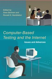 Computer-Based Testing and the Internet by Dave Bartram