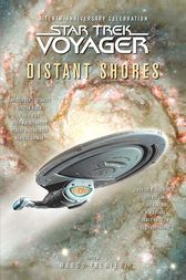 Star Trek: Voyager: Distant Shores Anthology by Marco Palmieri