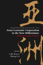 Asian Economic Cooperation In The New Millennium by Calla Wiemer