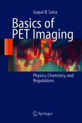 Basics of PET Imaging by Gopal B. Saha