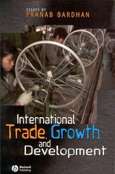 International Trade, Growth, and Development by Pranab Bardhan