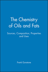 The Chemistry of Oils and Fats by Frank Gunstone