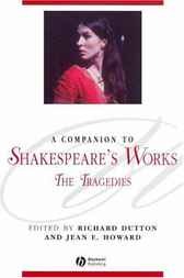 A Companion to Shakespeare's Works, 1 by Richard Dutton