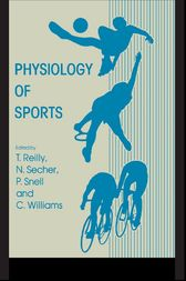 Physiology of Sports by Thomas Reilly