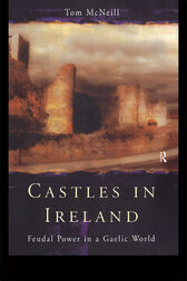 Castles in Ireland by T.E. McNeill