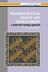 Pharmaceutical Design And Development by T V Ramabhadran