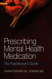 Prescribing Mental Health Medication by Christopher M. Doran
