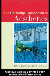 The Routledge Companion to Aesthetics by Berys Gaut