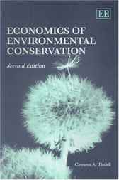 Economics of Environmental Conservation by C.A. Tisdell