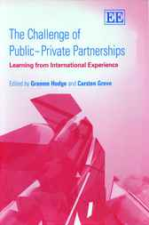 The Challenge of Public-Private Partnerships by G. Hodge
