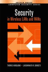 Security in Wireless LANs and MANs by Thomas Hardjono