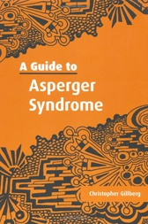 A Guide to Asperger Syndrome by Christopher Gillberg