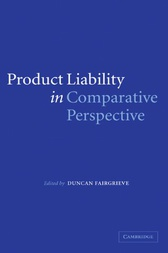 Product Liability in Comparative Perspective by Duncan Fairgrieve