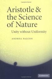 Aristotle and the Science of Nature by Andrea Falcon