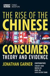 The Rise of the Chinese Consumer by Jonathan Garner
