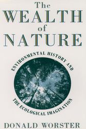 The Wealth of Nature by Donald Worster