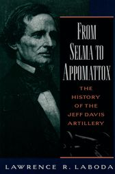 From Selma to Appomattox by Lawrence R. Laboda
