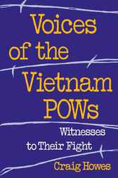 Voices of the Vietnam POWs by Craig Howes