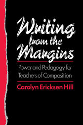 Writing from the Margins by Carolyn Ericksen Hill