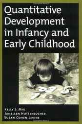 Quantitative Development in Infancy and Early Childhood by Kelly S. Mix