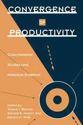 Convergence of Productivity by William J. Baumol