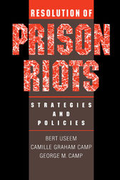 Resolution of Prison Riots by Bert Useem