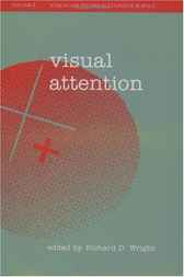 Visual Attention by Richard D. Wright