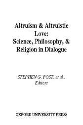 Altruism and Altruistic Love by Stephen G. Post