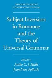 Subject Inversion in Romance and the Theory of Universal Grammar by Aafke Hulk
