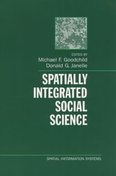 Spatially Integrated Social Science by Michael F. Goodchild