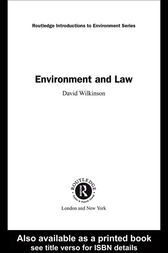 Environment and Law by David Wilkinson