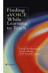 Finding a Voice While Learning to Teach by Derek Featherstone