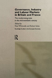 Governance, Industry and Labour Markets in Britain and France by Robert Salais
