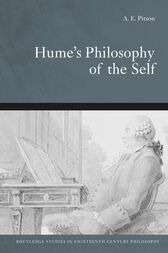 Hume's Philosophy Of The Self by Tony Pitson