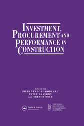 Investment, Procurement and Performance in Construction by P.S. Brandon