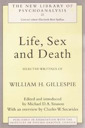 Life, Sex and Death by Michael Sinason