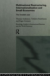 Multinational Restructuring, Internationalization and Small Economies by Thomas Andersson