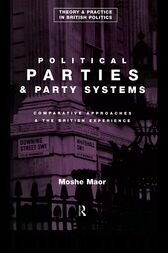 Political Parties and Party Systems by Moshe Maor