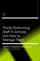 Poorly Performing Staff in Schools and How to Manage Them by Tessa Atton
