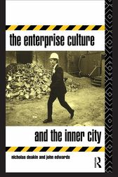 The Enterprise Culture and the Inner City by Nicholas Deakin