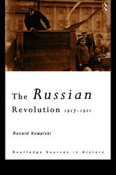 The Russian Revolution by Ronald Kowalski