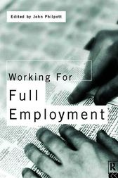 Working for Full Employment by John Philpott