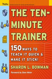 The Ten-Minute Trainer by Sharon L. Bowman