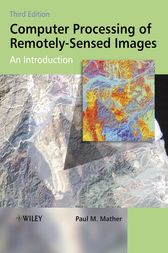 Computer Processing of Remotely-Sensed Images by Paul M. Mather